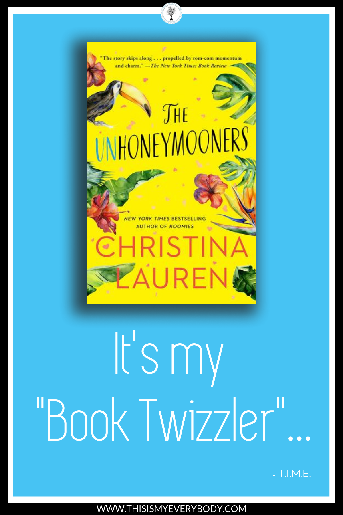 Loaded with crisp dialogue that found me wishing for Christina Lauren's gift of gab when doling out my own comebacks! The Unhoneymooners by Christina Lauren had me laughing out loud at the two main characters (Olive and Ethan) as they find themselves thrown together by bad fortune… or perhaps good fortune after all? | Book Review: The Unhoneymooners by Christina Lauren | This Is My Everybody - Books, Inspiration and Home Ideas