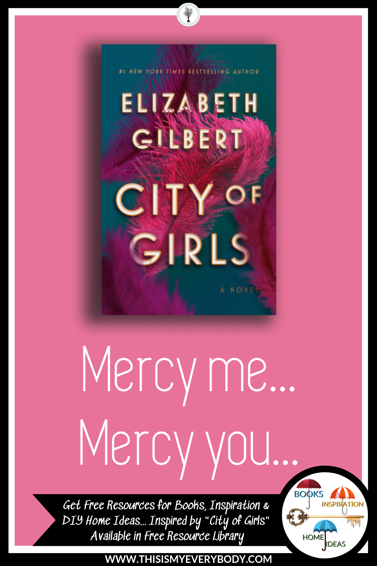 """City of Girls  has enormous buzz as a super-hot bestseller that delivers super-hot reading. And, I agree that a few sections will certainly have you longing for a good martini to sip slowly as you reminisce on your own """"moments of awakening"""". Thankfully, Elizabeth Gilbert delivers much, much more. It is a spectrum journey within the landscape of mercy. Mercy for ourselves. Mercy for others… 