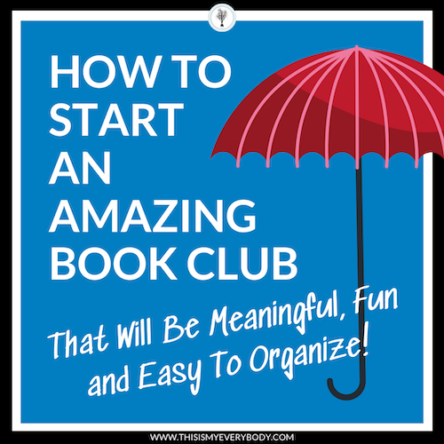 """How TO START AN AMAZING BOOK CLUB - All my secret step-by-step tips so you can spend more time enjoying """"being"""" in a book club rather than organizing it…"""