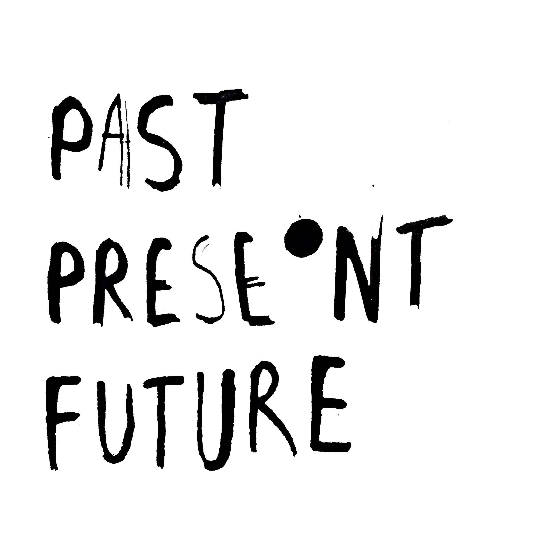 past present.jpg