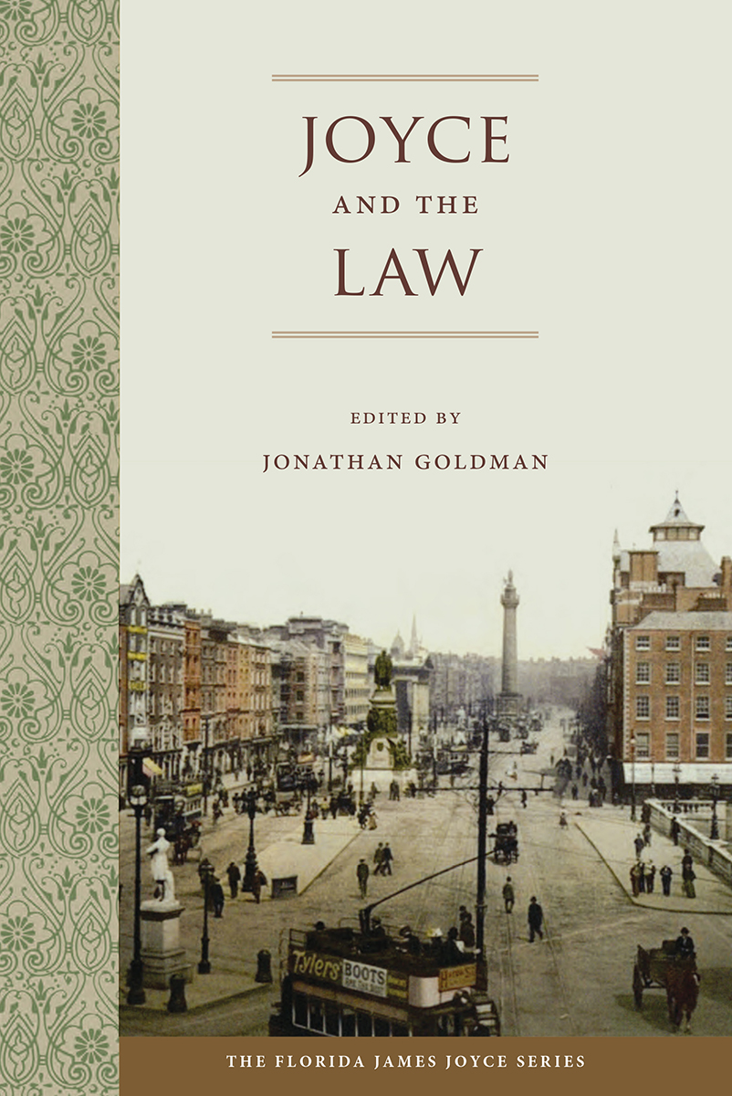 New book: Joyce and the Law  (U of Florida Press, 2017)
