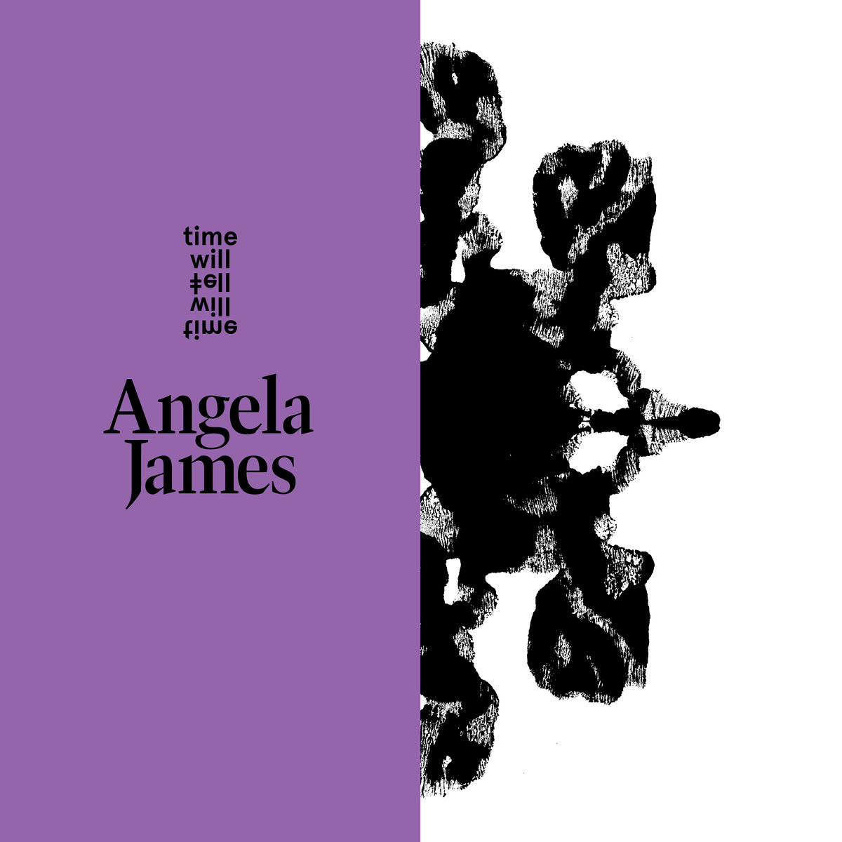 Angela James — Time Will Tell