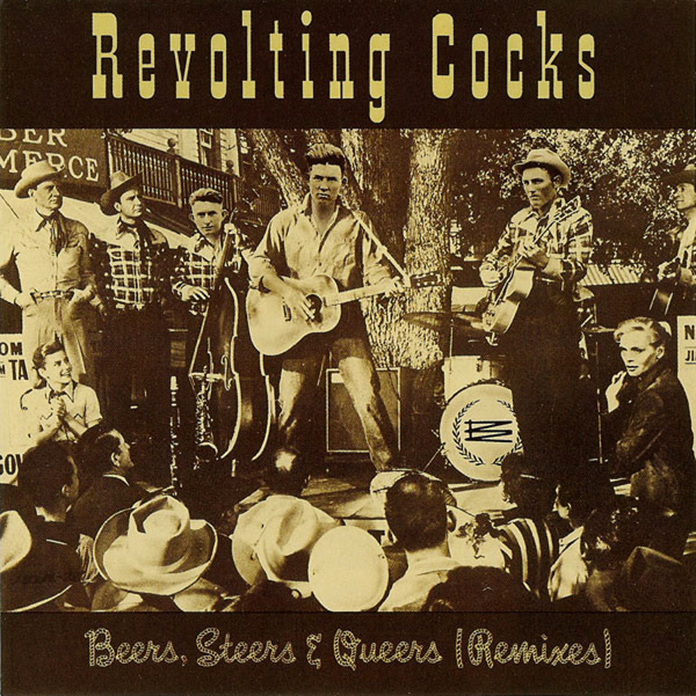 Beers, Steers And Queers (Remixes)  1991