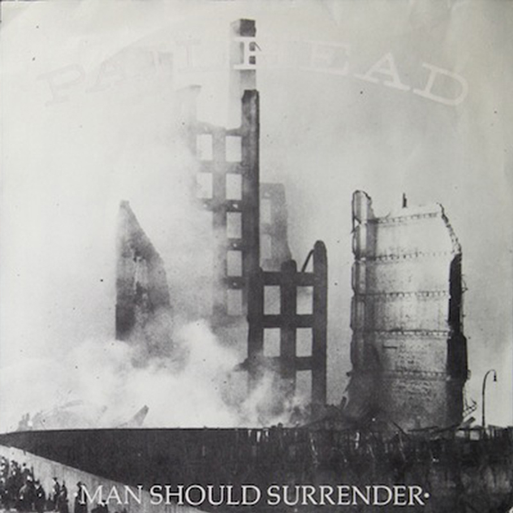 Man Should Surrender/Anthem  1988