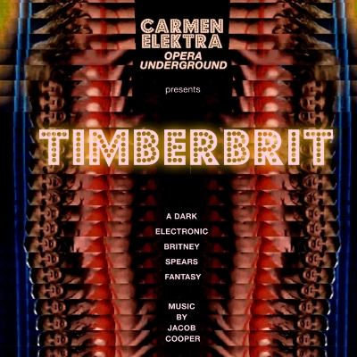 Timberbrit  |  Jacob Cooper   Carmen Elektra Opera Collective  Musical & Artistic Director