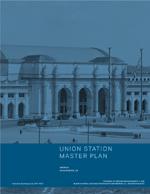 Washington Union Station Master Plan Executive Summary  (PDF, 13.8 MB) July 25, 2012
