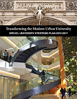 Drexel University Strategic Plan 2012 - 2017  (PDF, 1.7 MB)