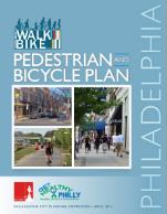 Philadelphia Pedestrian and Bicycle Plan  (PDF 15.4 MB) April 2012