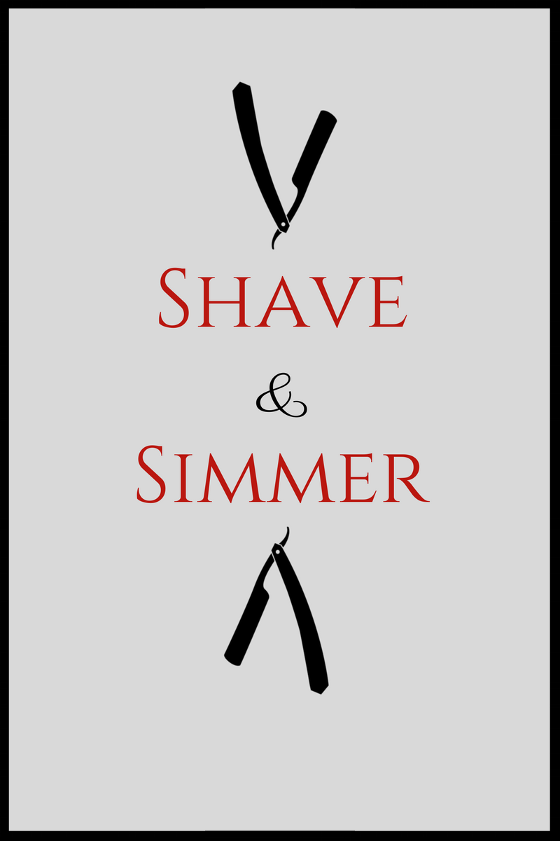 Shave & Simmer
