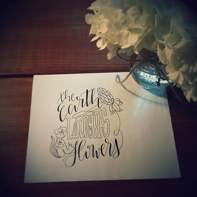 The Earth Laughs in Flowers // Handlettering via Jitney's Journeys