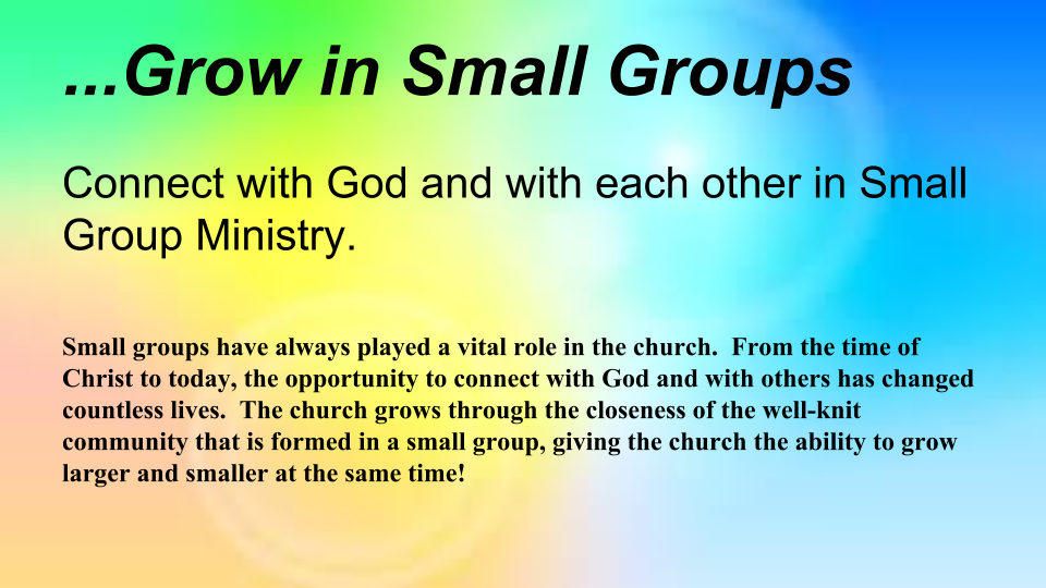 Click to Join a   SMALL GROUP