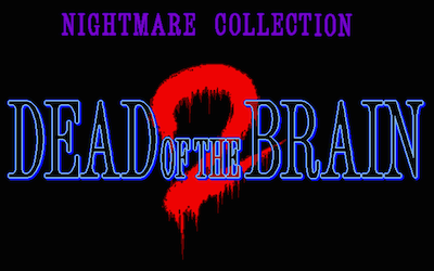 Dead of Brain 2 title screen