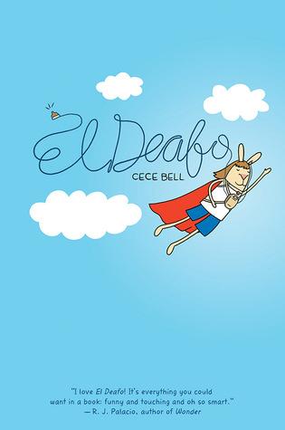 El Deafo , by Cece Bell