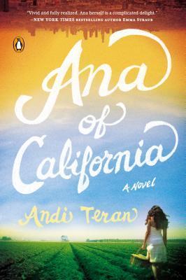 Ana of California , by Andi Teran