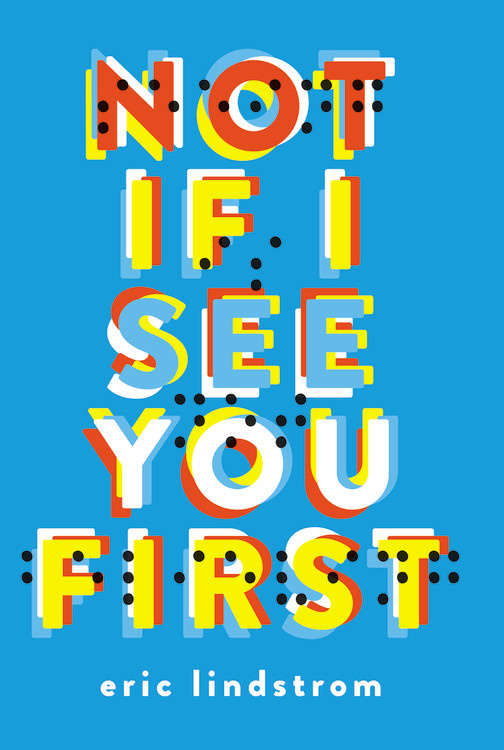 not if i see you first by eric lindstrom.jpg