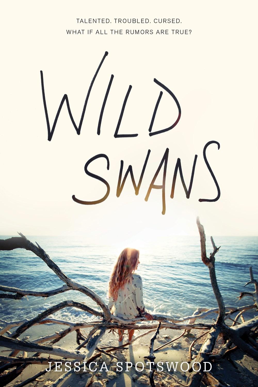 Wild Swans, by Jessica Spotswood
