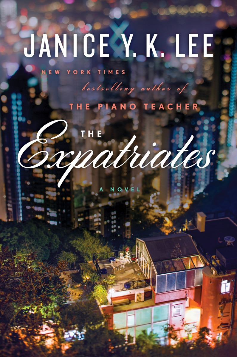The Expatriates, by Janice Y.K. Lee