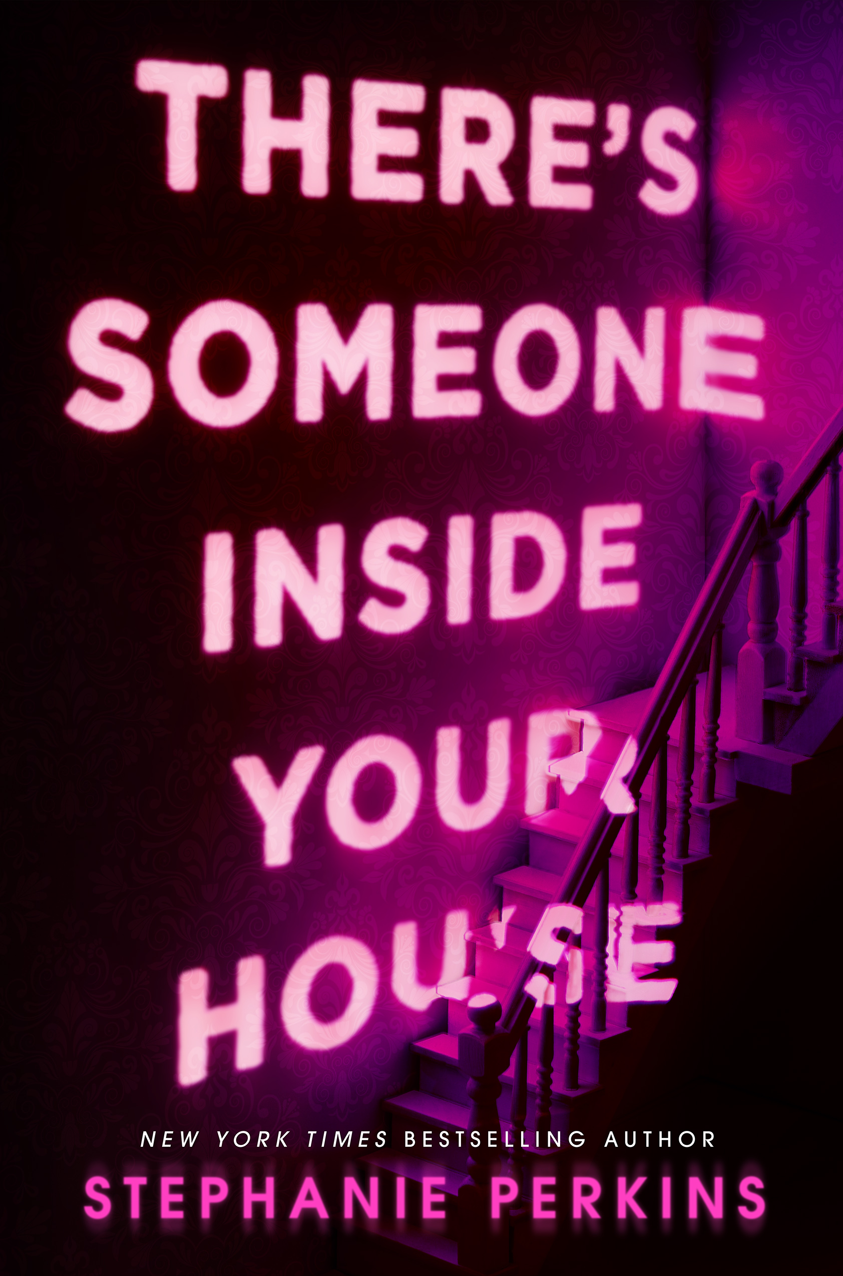 There's Someone Inside Your House, by Stephanie Perkins