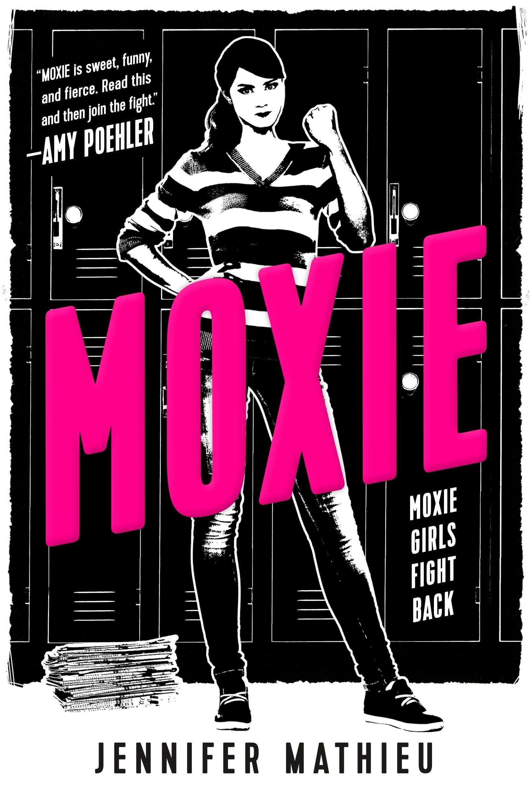 Moxie, by Jennifer Mathieu