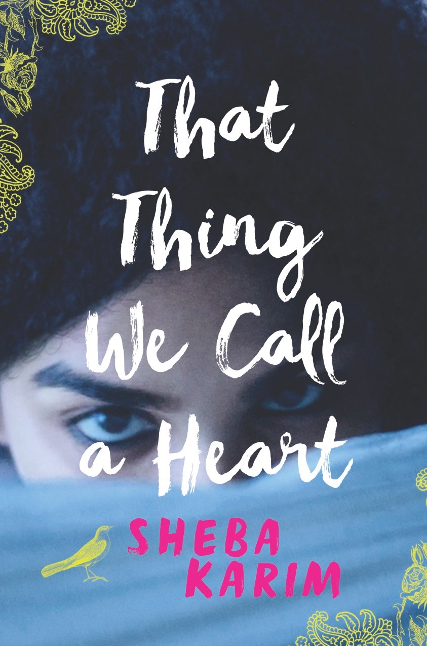 that thing we call a heart, by sheba karim.jpg
