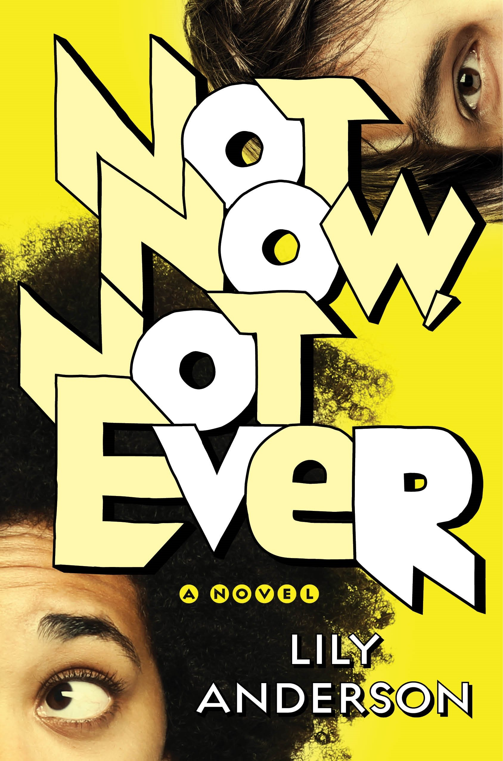 Not Now, Not Ever, by Lily Anderson