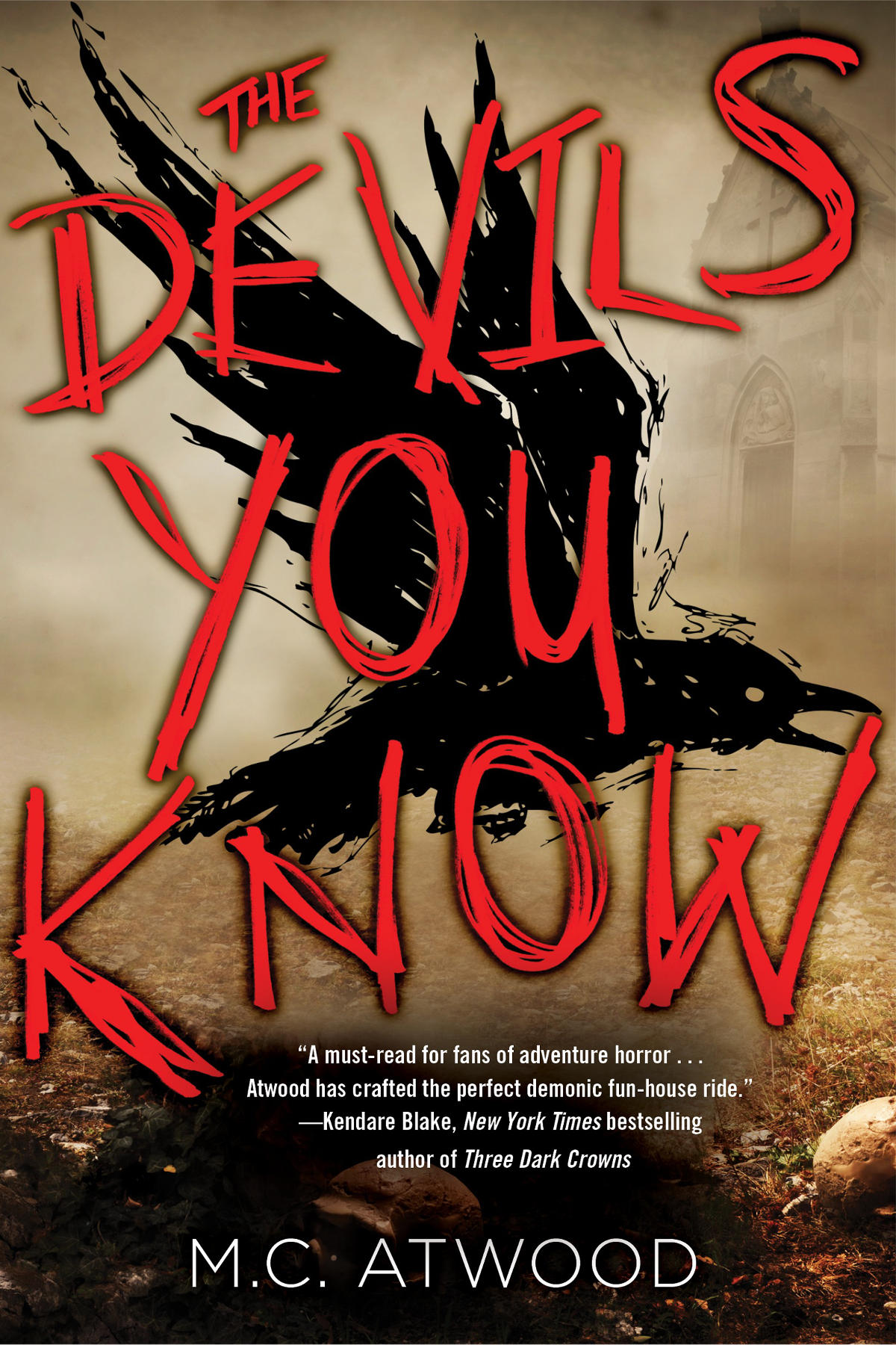 The Devils You Know, by Megan Atwood