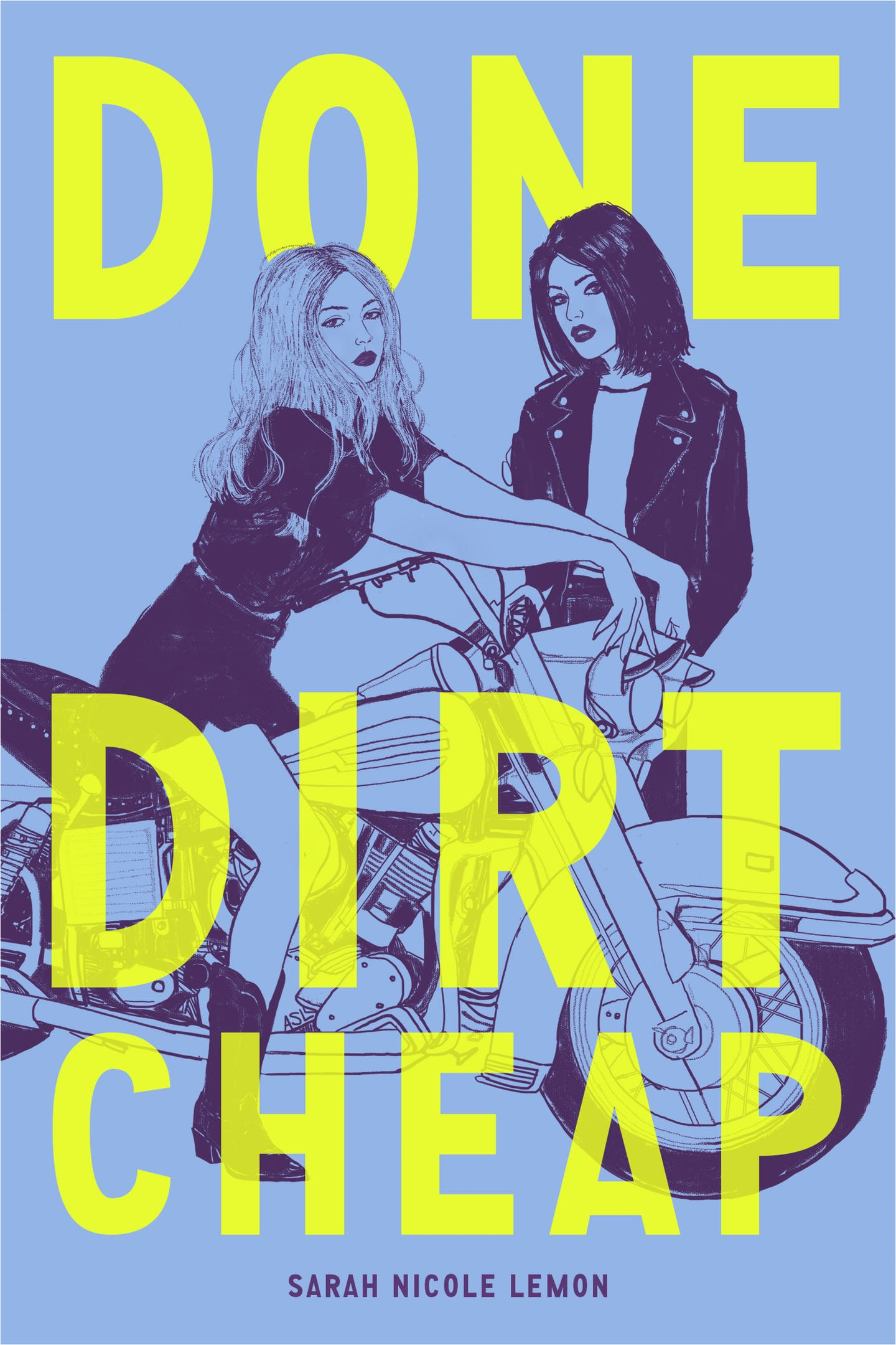 Done Dirt Cheap, by Sarah Nicole Lemon