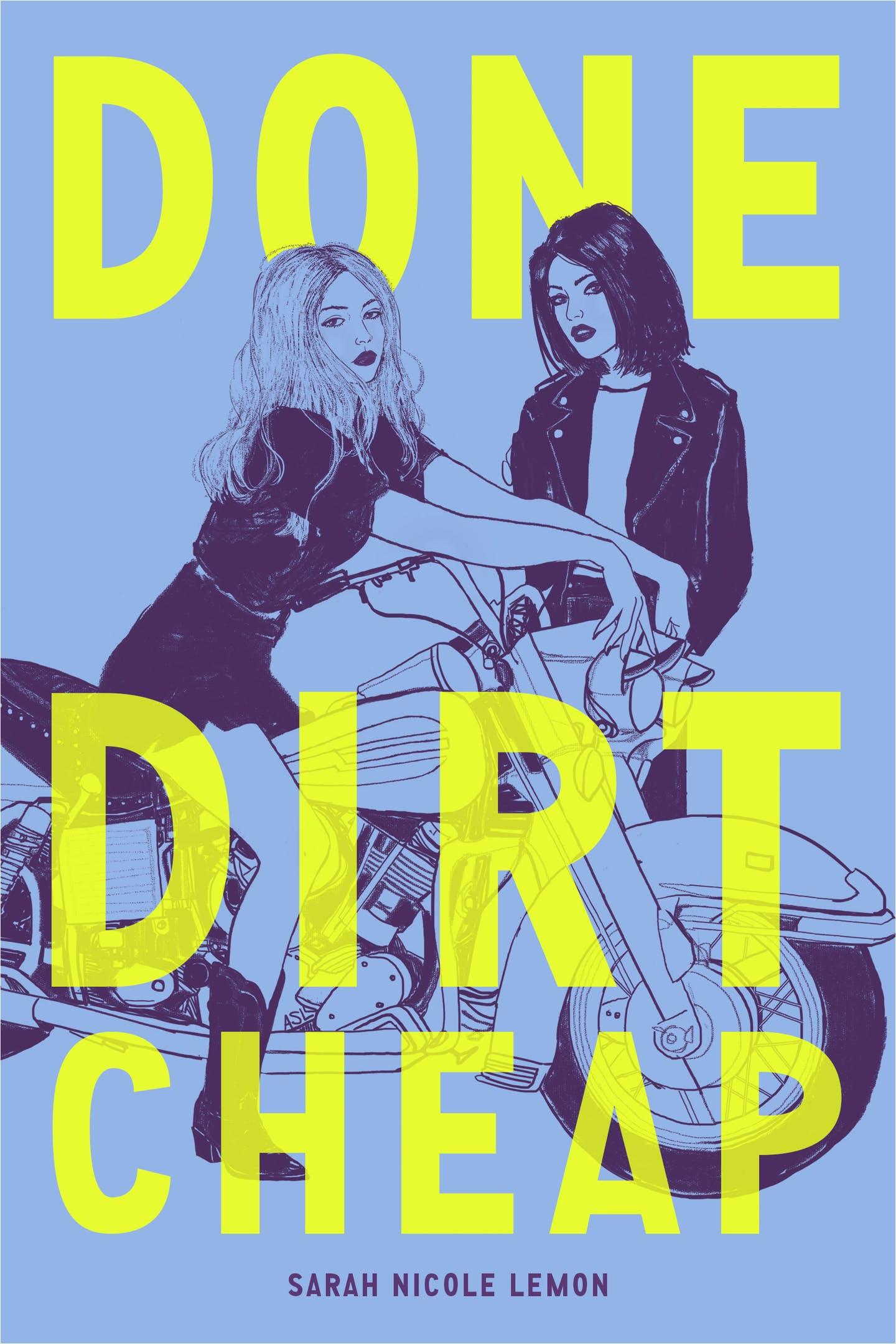 Done Dirt Cheap, by Sarah Nicole Lemon