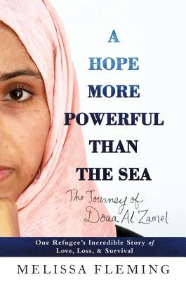 A Hope More Powerful Than the Sea, by Melissa Fleming