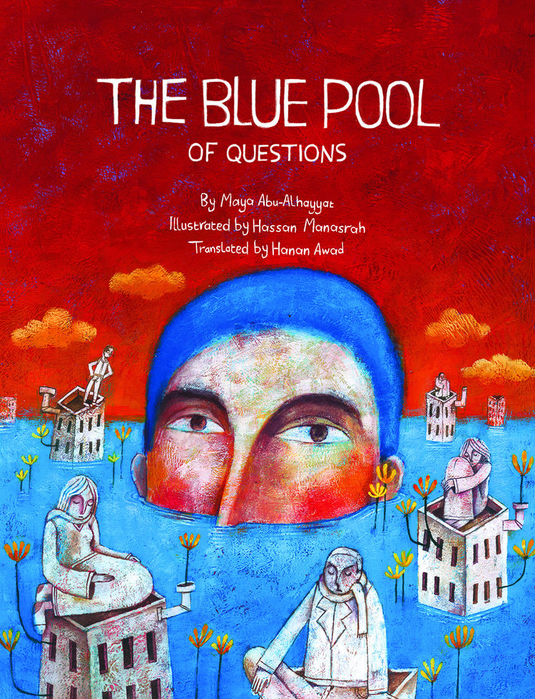 The Blue Pool of Questions, by Maya Abu-Alhayyat