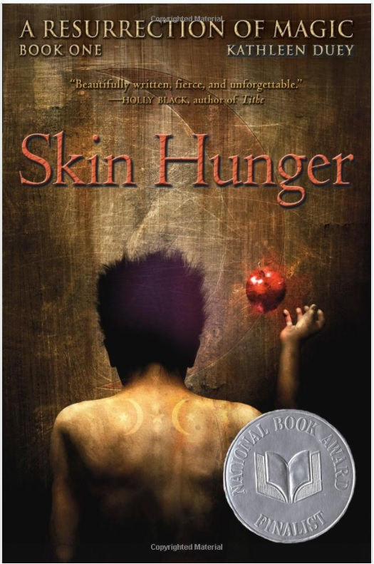 Skin Hunger , by Kathleen Duey
