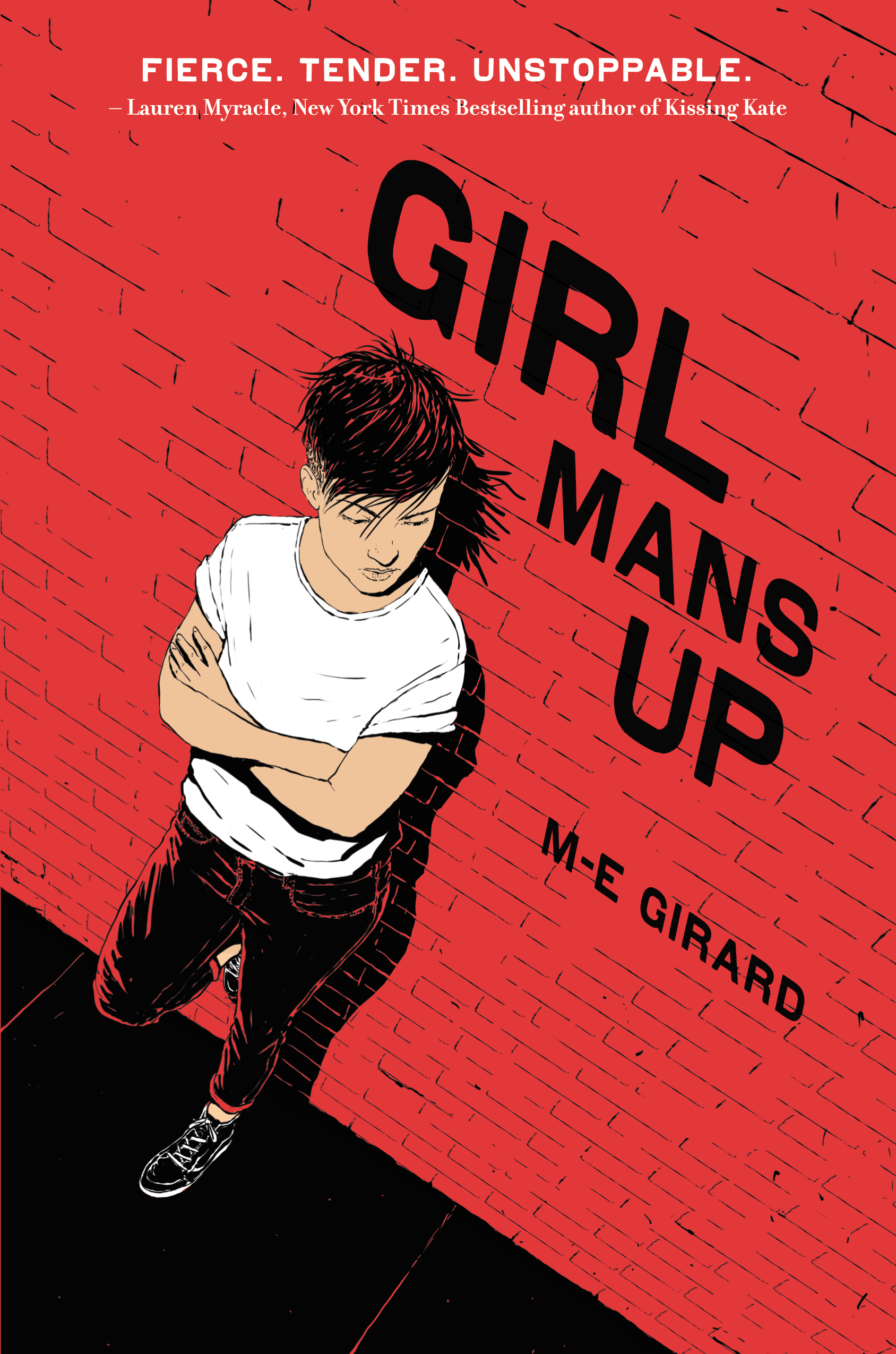 Girl Mans Up , by M-E Girard