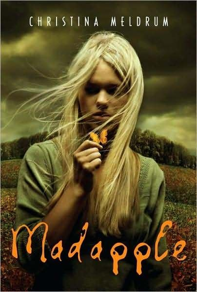 Madapple , by Christina Meldrum