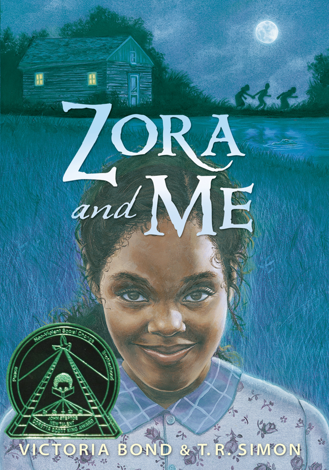 Zora and Me , by Victoria Bond and T.R. Simon
