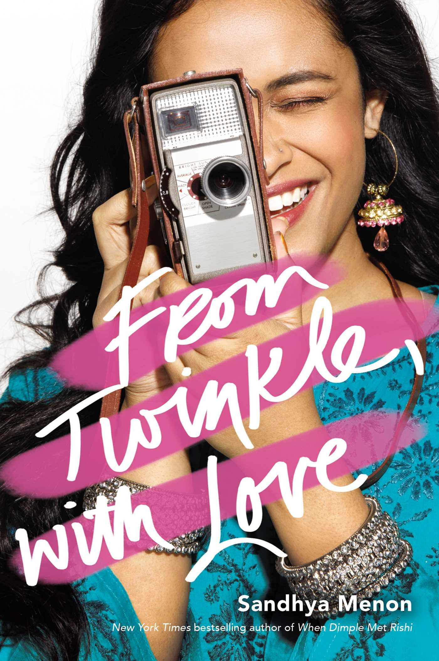 From Twinkle, With Love , by Sandhya Menon