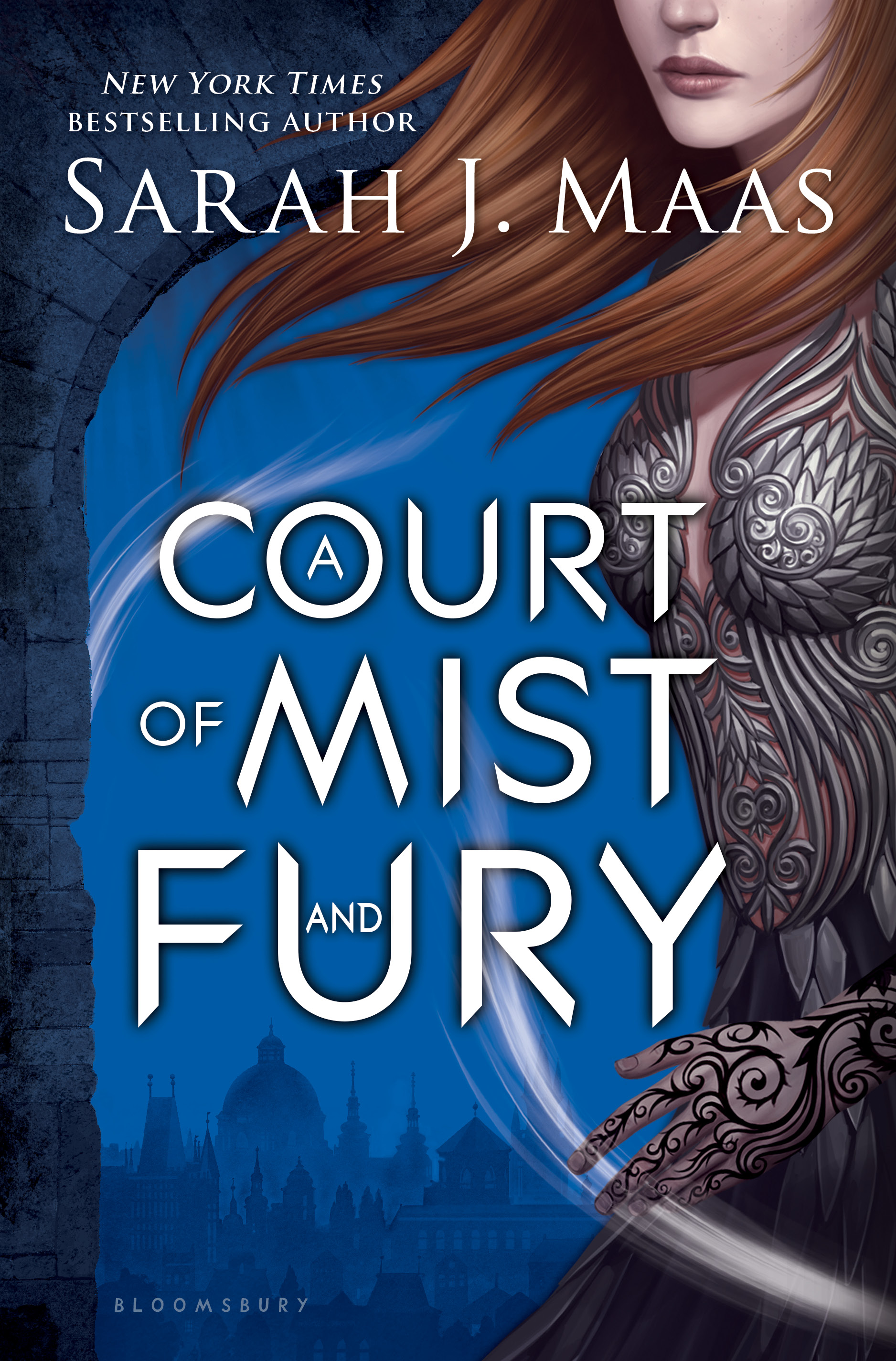 A Court of Mist and Fury , by Sarah J. Maas