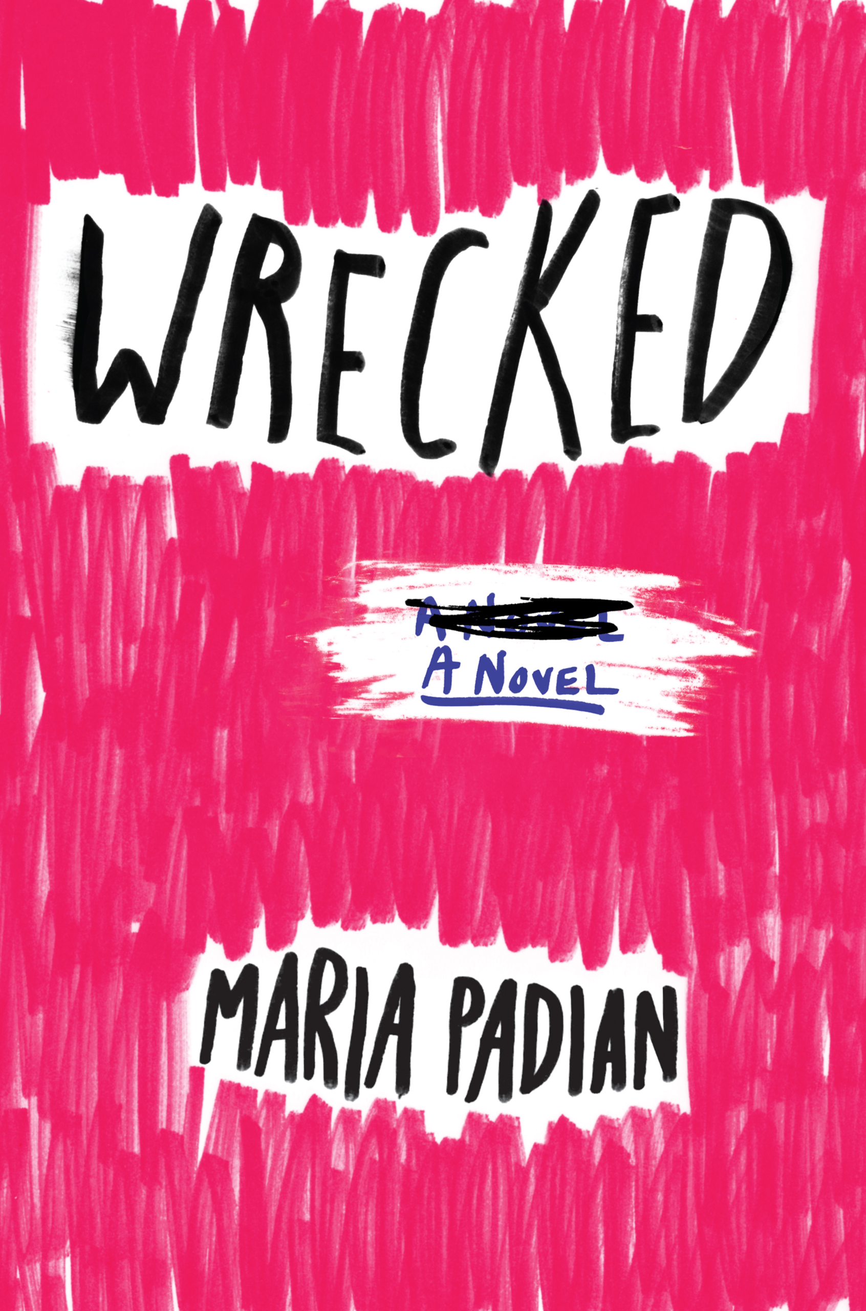 Wrecked , by Maria Padian