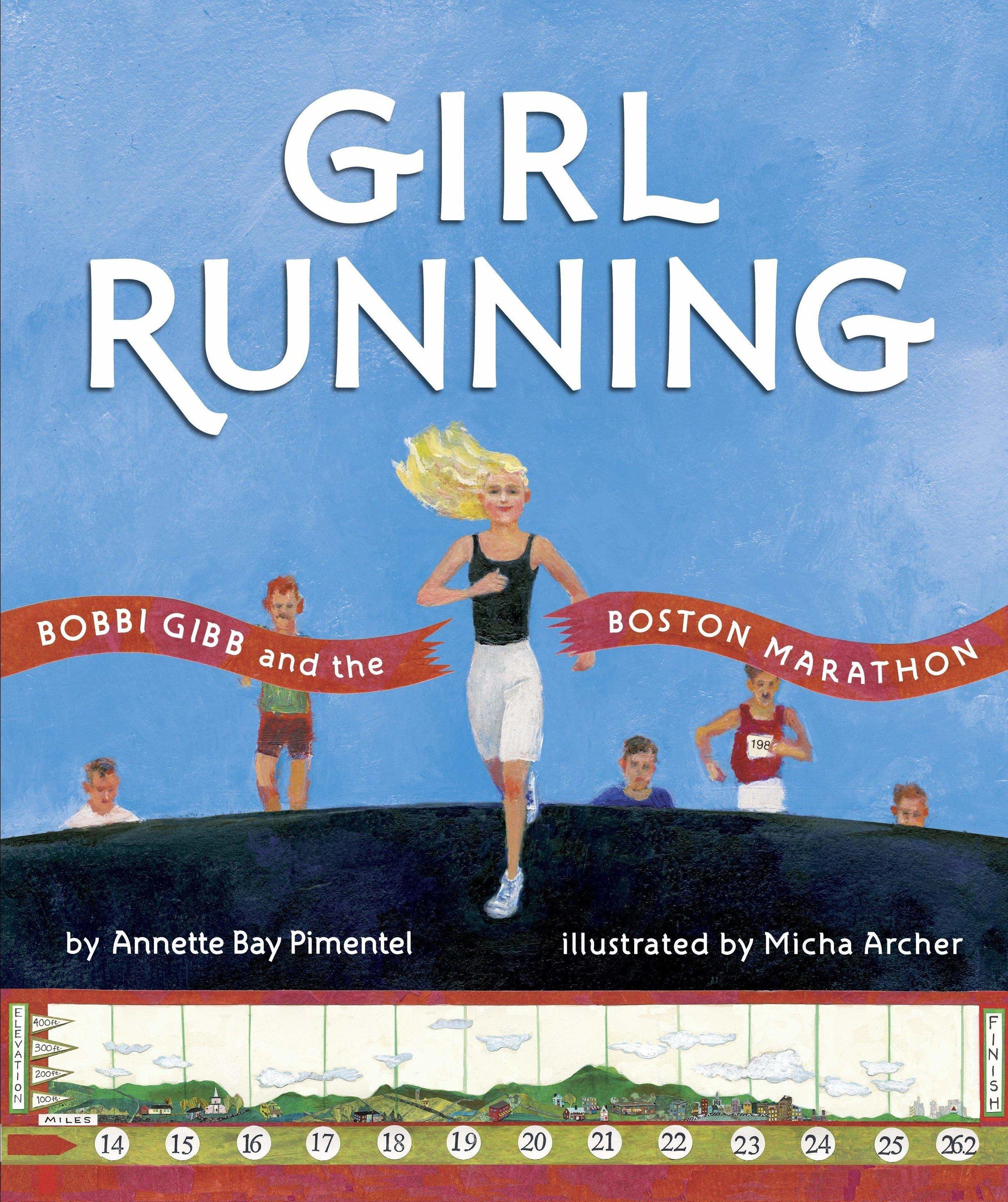 Girl Running , by Annette Bay Pimentel