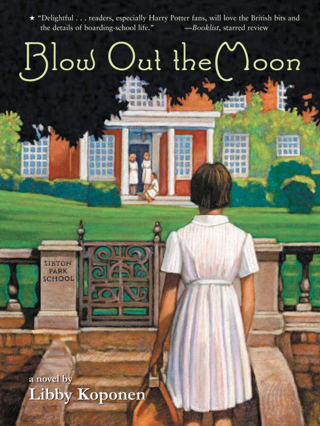Blow Out the Moon , by Libby Koponen