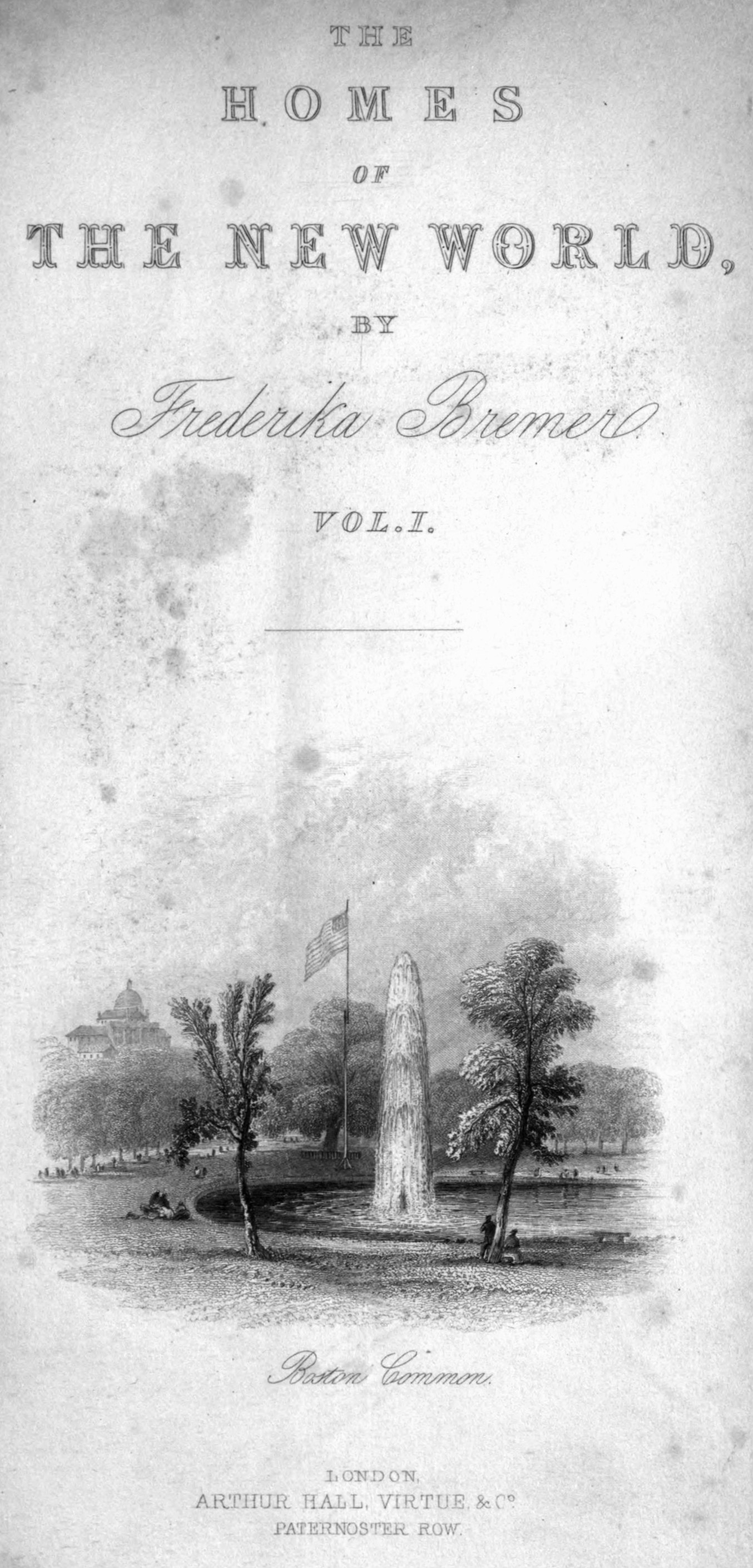 Title page of Fredrika Bremer's  Homes of the New World, Vol 1 .