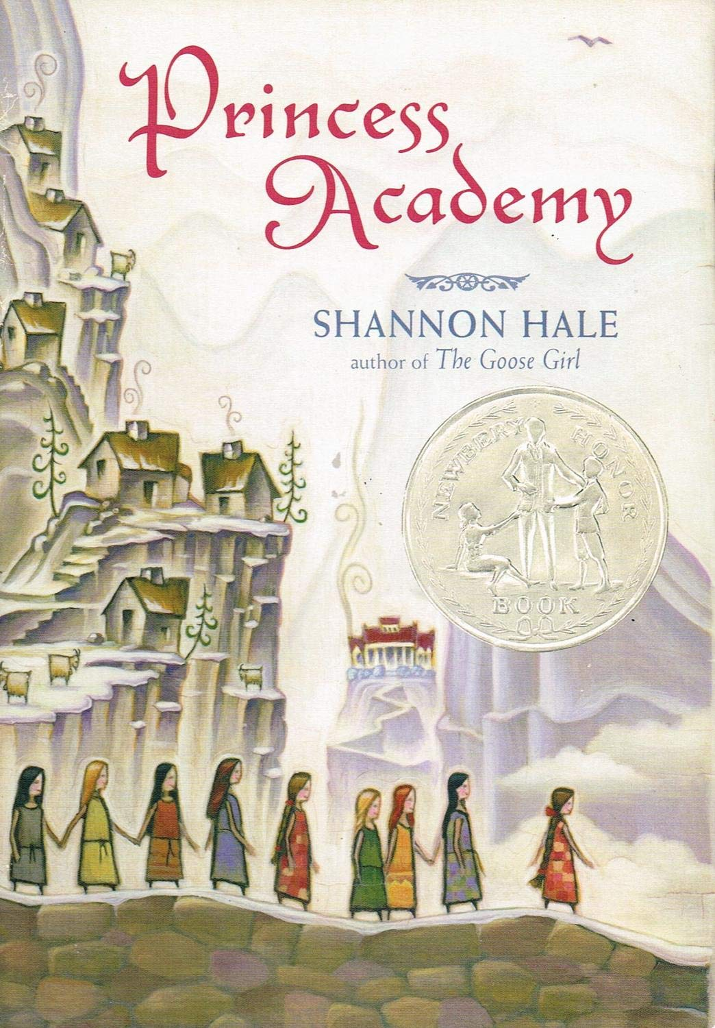 Princess Academy , by Shannon Hale