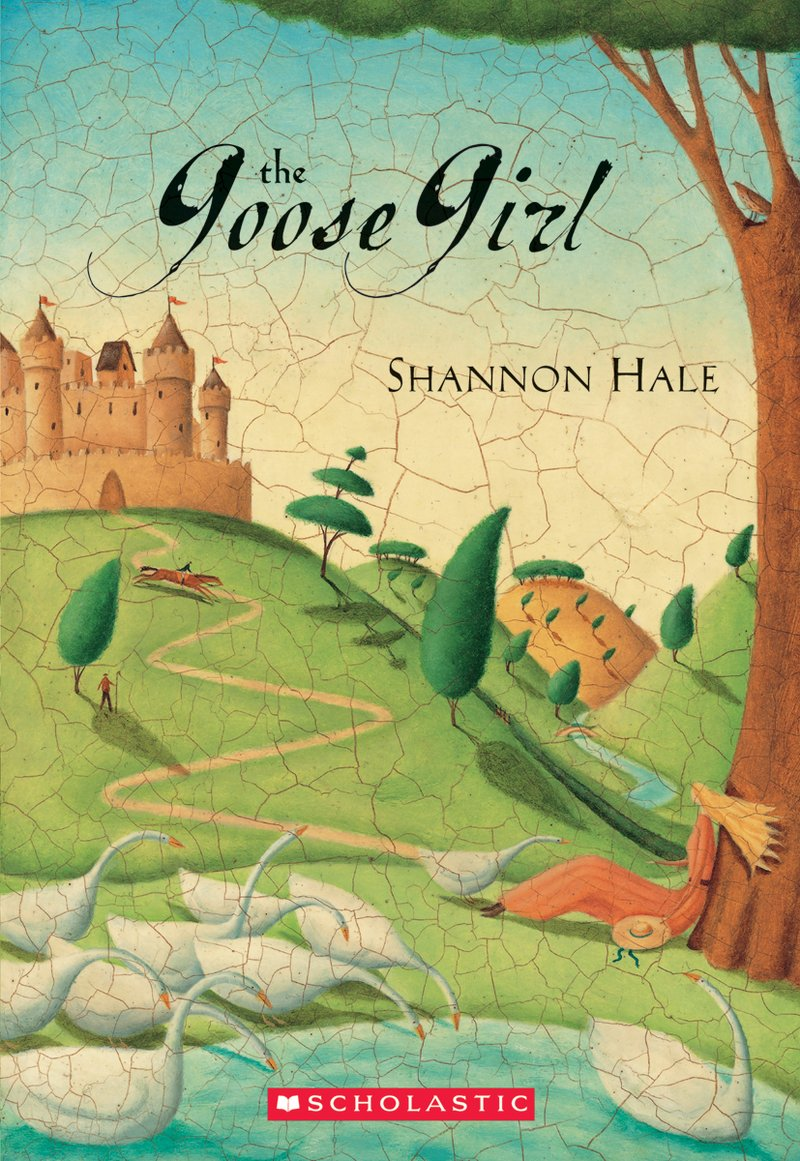The Goose Girl , by Shannon Hale