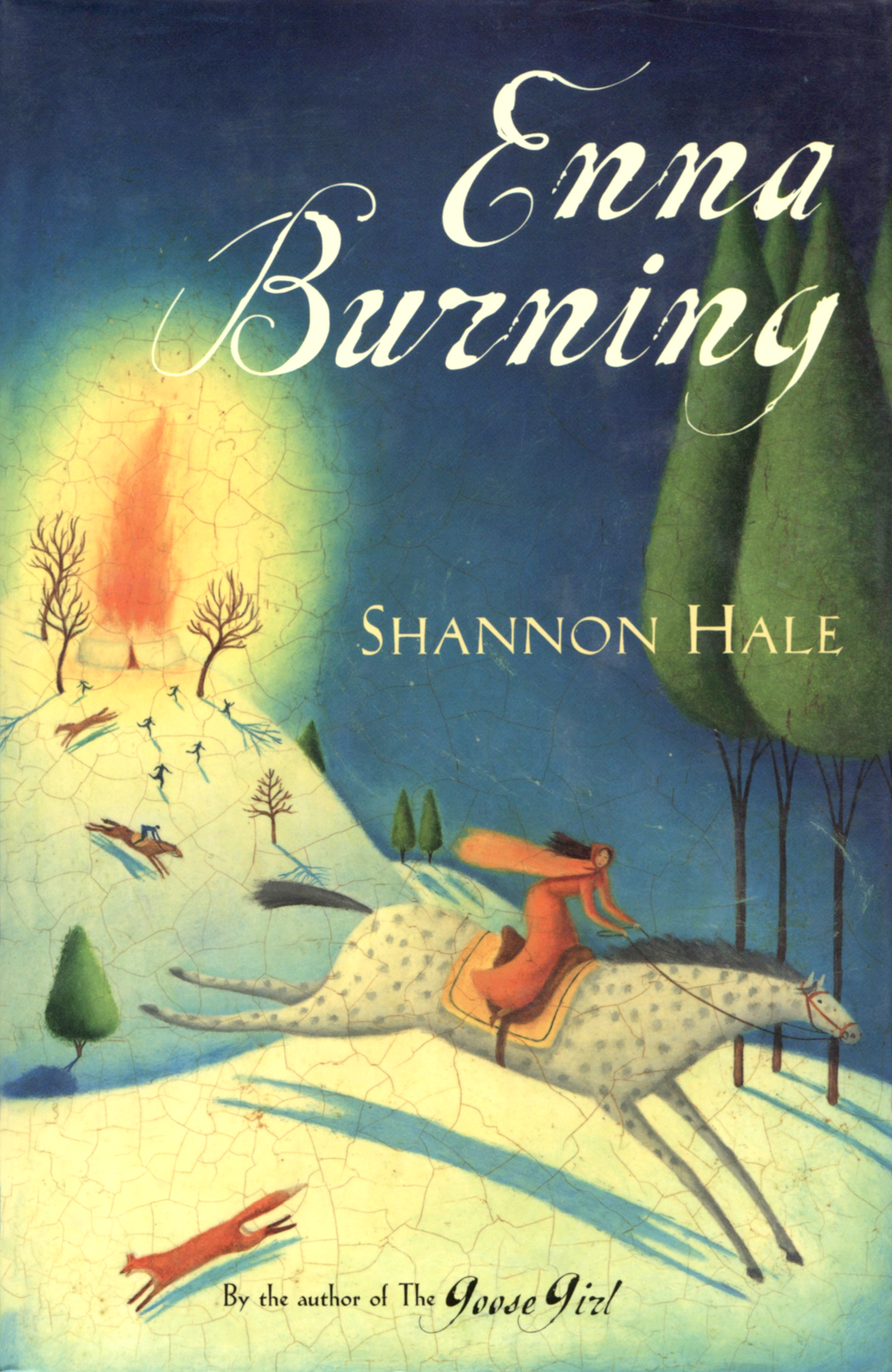 Enna Burning , by Shannon Hale
