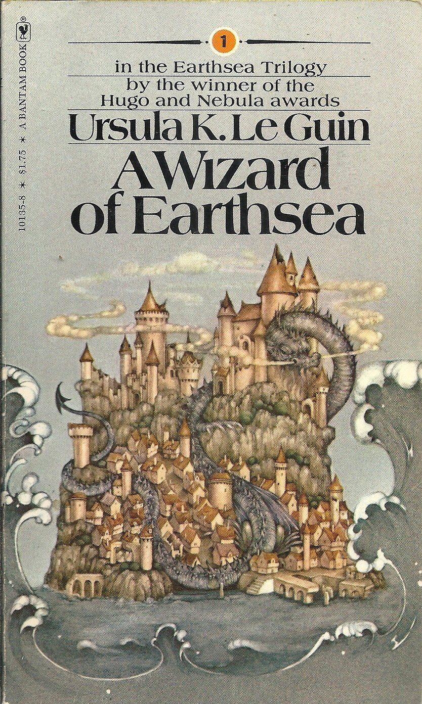 A Wizard of Earthsea , by Ursula K. Le Guin