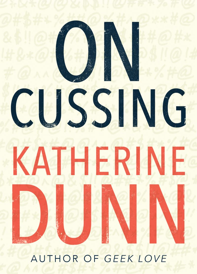 On Cussing , by Katherine Dunn