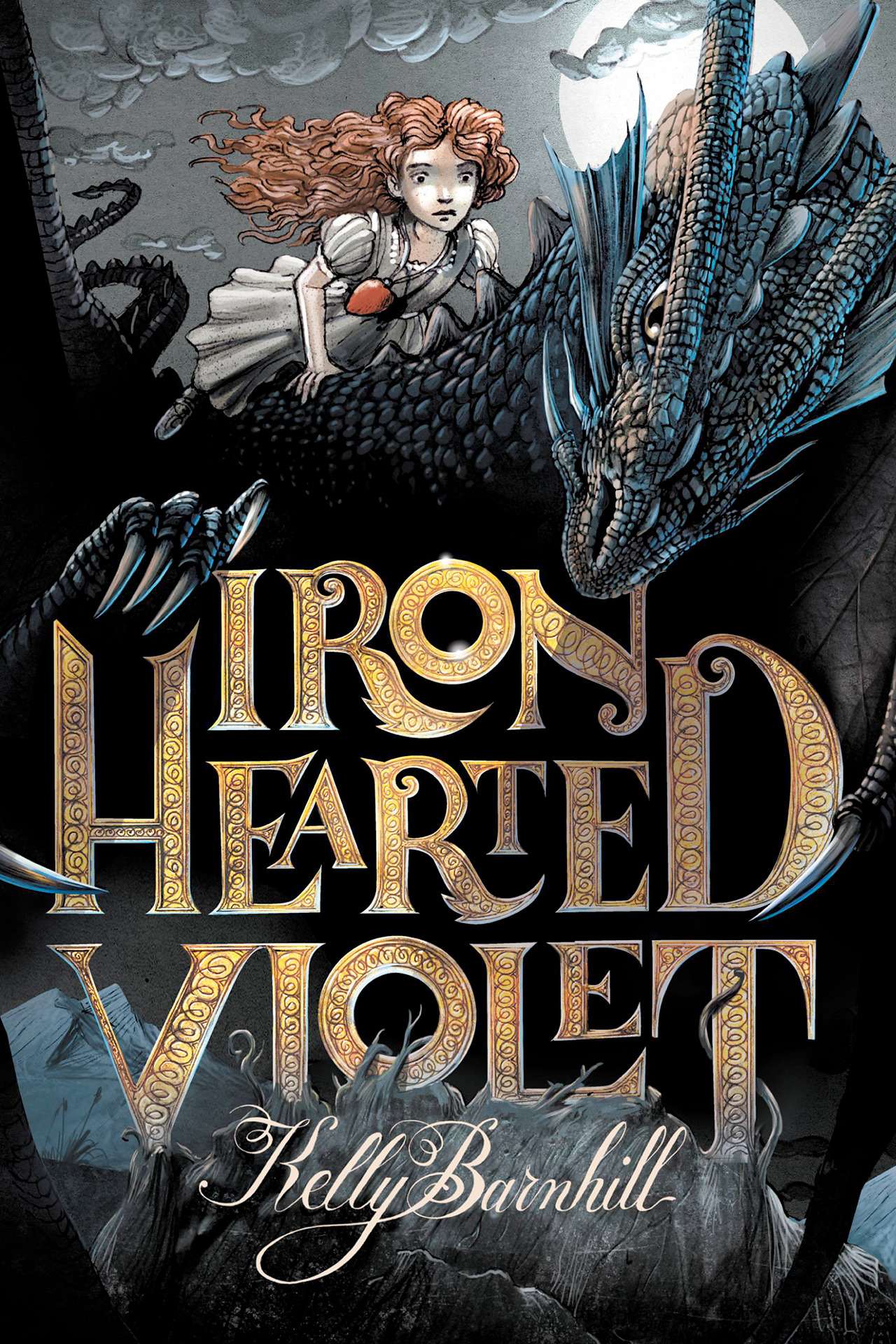 Iron Hearted Violet , by Kelly Barnhill