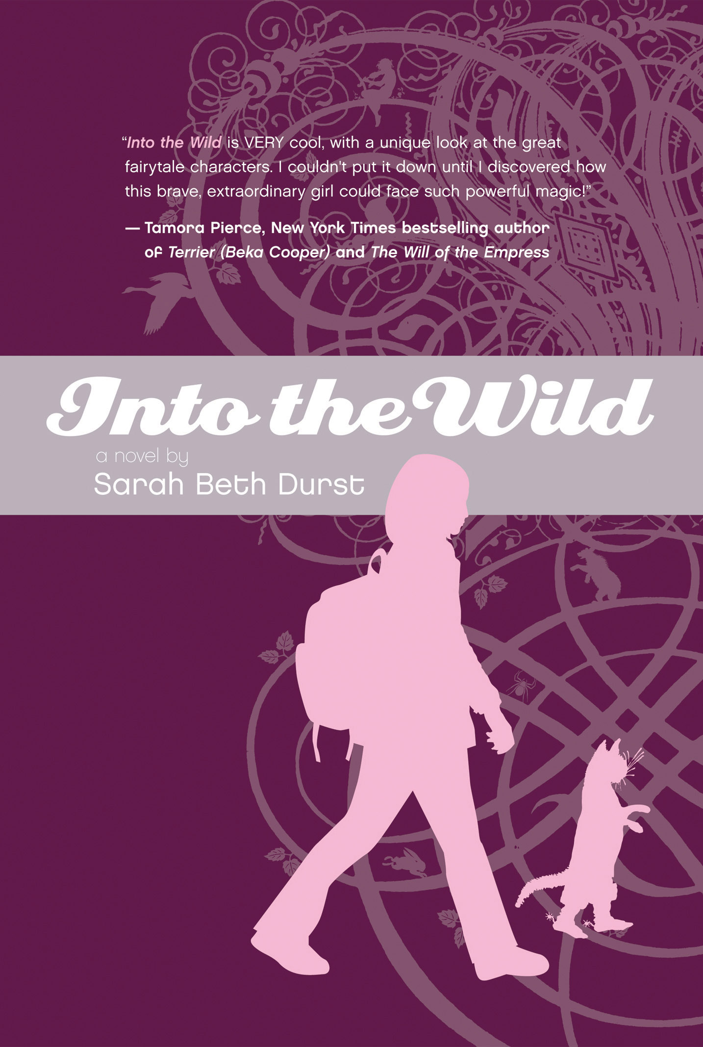 Into the Wild , by Sarah Beth Durst
