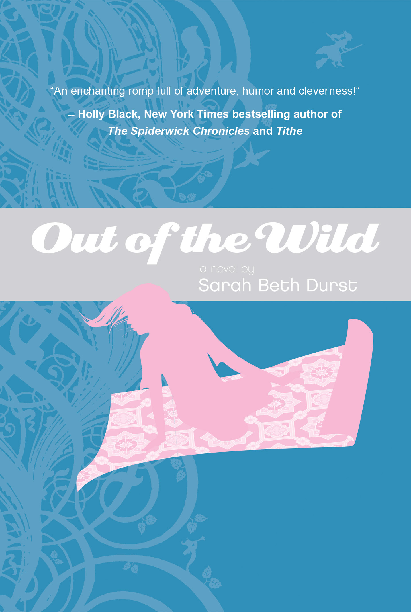 Out of the Wild , by Sarah Beth Durst