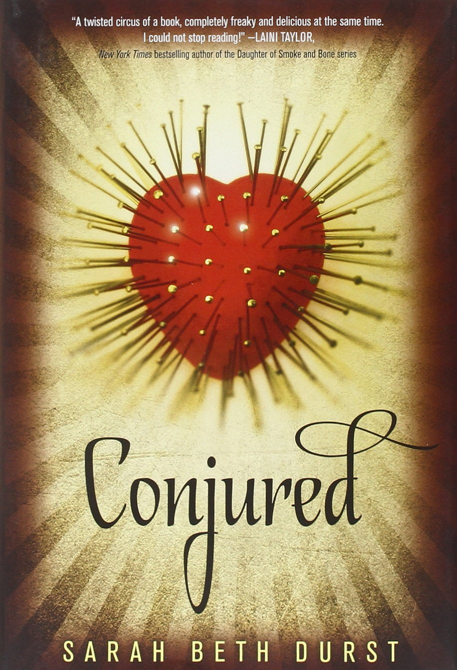 Conjured , by Sarah Beth Durst