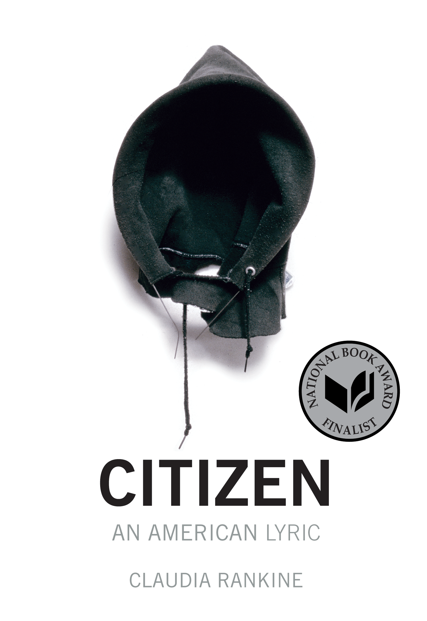 Citizen: An American Lyric , by Claudia Rankine
